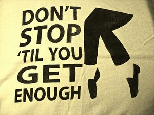Don't Stop Til You Ge Enough by ven y siente el RUIDO !