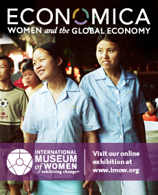 Economica, Women and the Global Economy. Courtesy of International Museum of Women